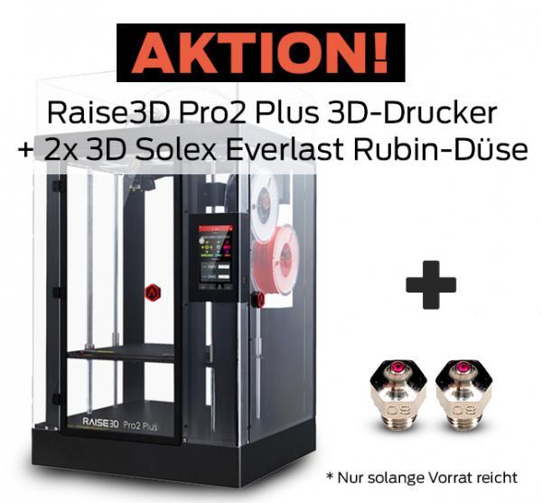 Aktion: Raise3D Pro2 Plus 3D-Drucker mit Dual-Extruder + 2x 3DSolex Rubin Düsen